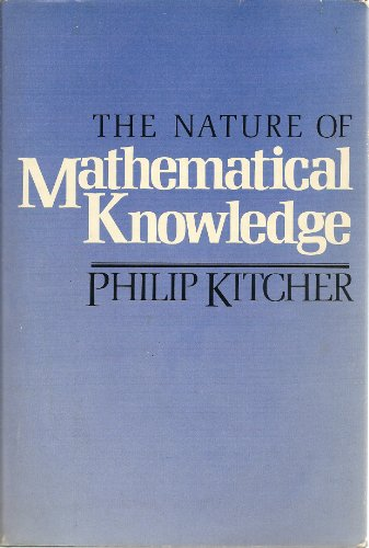 9780195031492: The Nature of Mathematical Knowledge