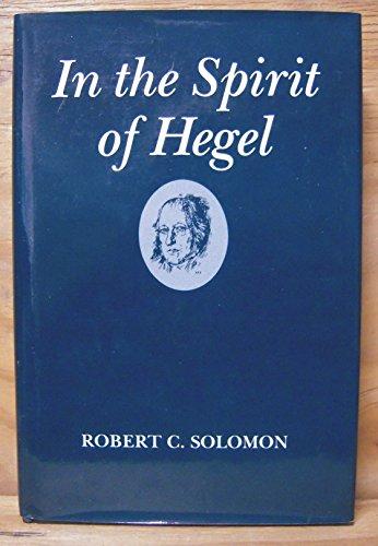 9780195031690: In the Spirit of Hegel