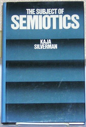 9780195031775: The Subject of Semiotics
