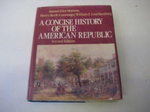 9780195031799: A Concise History of the American Republic: Single Volume