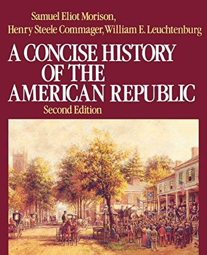 9780195031805: A Concise History of the American Republic: Single Volume