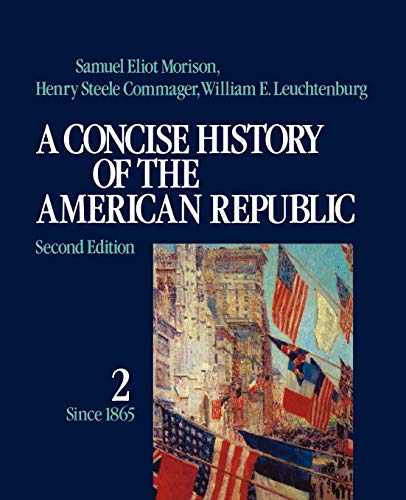 9780195031829: 002: A Concise History of the American Republic: Volume 2