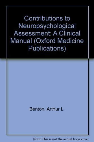9780195031928: Contributions to Neuropsychological Assessment: A Clinical Manual