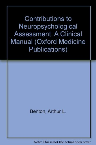9780195031935: Contributions to Neuropsychological Assessment: A Clinical Manual (Oxford Medicine Publications)