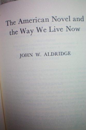The American Novel and the Way We: Aldridge, John