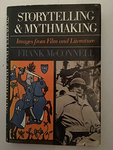 9780195032109: Storytelling and Mythmaking: Images from Film and Literature
