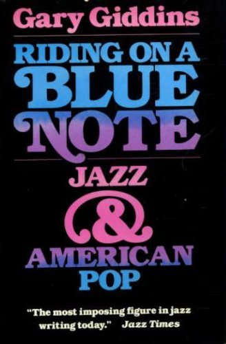 9780195032130: Riding on a Blue Note: Jazz and American Pop