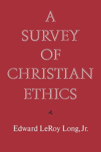 9780195032420: A Survey of Christian Ethics