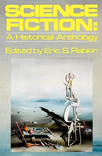 9780195032727: Science Fiction: A Historical Anthology (Galaxy Books)