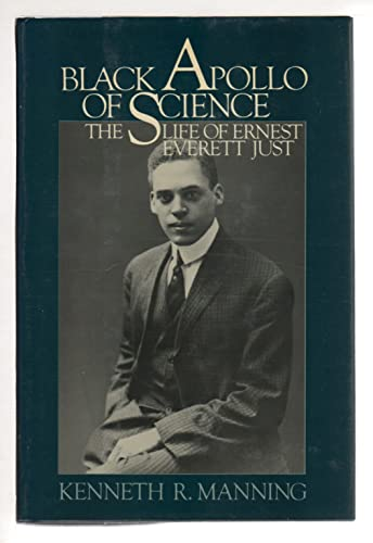9780195032994: Black Apollo of Science: The Life of Ernest Everett Just