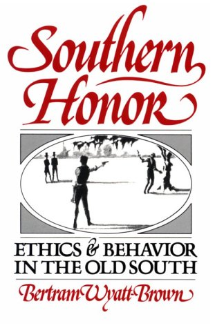 9780195033106: Southern Honor: Ethics and Behavior in the Old South (Galaxy Books)