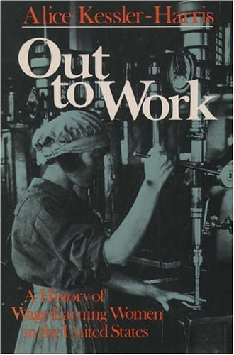 9780195033533: Out to Work: The History of Wage-Earning Women in the United States (Galaxy Books)