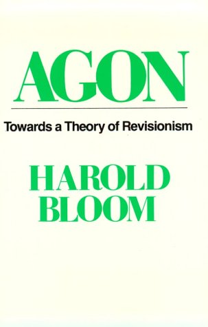 9780195033540: Agon: Towards a Theory of Revisionism (Galaxy Books)