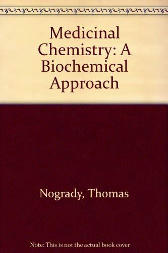 9780195034004: Medicinal Chemistry: A Biochemical Approach