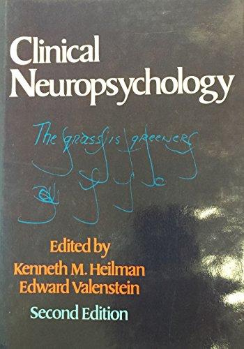 Clinical Neuropsychology: Editor-Kenneth M. Heilman;