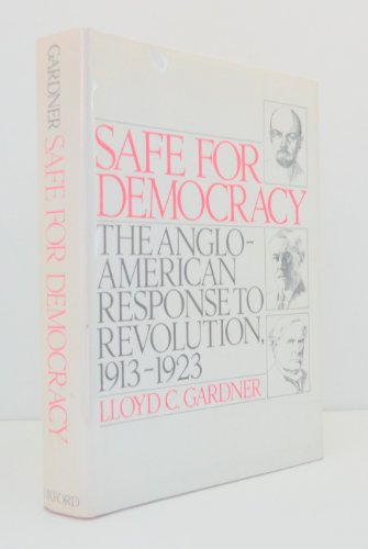 9780195034295: Safe for Democracy: The Anglo-American Response to Revolution, 1913-23
