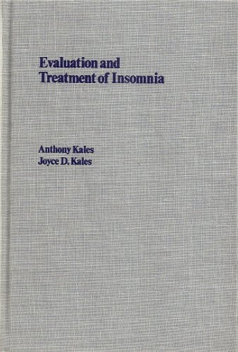 Evaluation and Treatment of Insomnia (Oxford Medicine: Kales, Anthony, Kales,