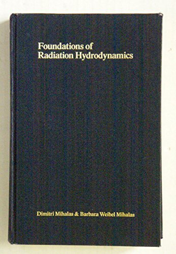 9780195034370: The Foundations of Radiation Hydrodynamics (Oxford Studies in Physics)