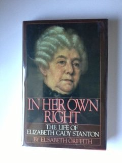 9780195034400: In Her Own Right: The Life of Elizabeth Cady Stanton