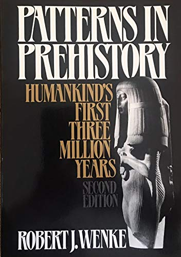9780195034424: Patterns in Prehistory: Mankind's First Three Million Years