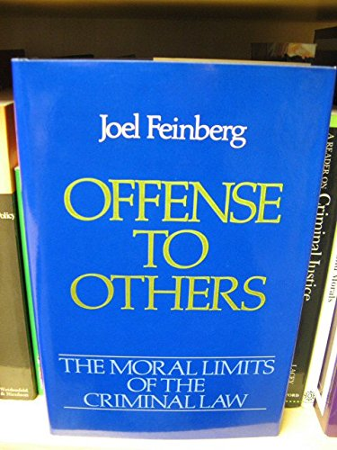 9780195034493: The Moral Limits of the Criminal Law: Offence to Others v. 2