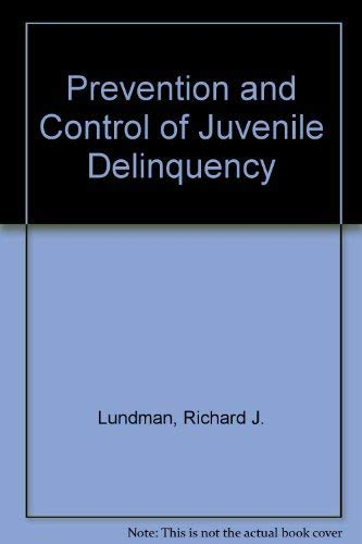 9780195034516: Prevention and Control of Juvenile Delinquency
