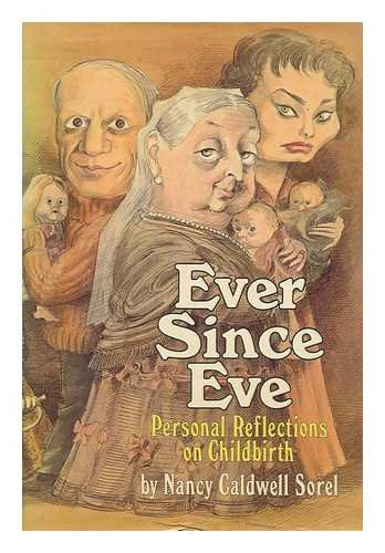 9780195034608: Ever Since Eve: Personal Reflections on Childbirth