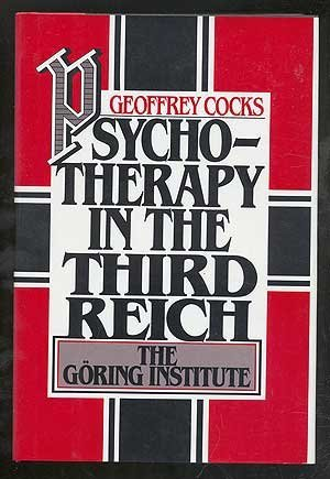 9780195034615: Psychotherapy in the Third Reich: The Göring Institute