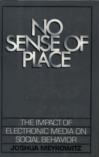 9780195034745: No Sense of Place: The Impact of Electronic Media on Social Behavior