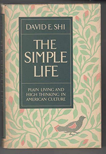 9780195034752: The Simple Life: Plain Living and High Thinking in American Culture