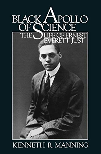 9780195034981: Black Apollo of Science: The Life of Ernest Everett Just