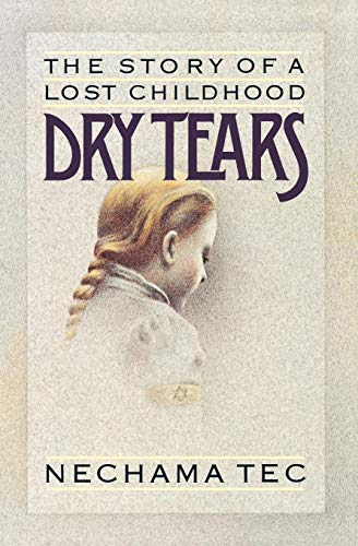 9780195035001: Dry Tears: The Story of a Lost Childhood (Gb772)