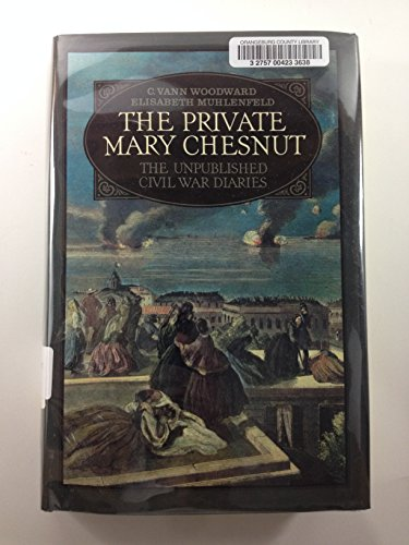 9780195035117: The Private Mary Chesnut: The Unpublished Civil War Diaries