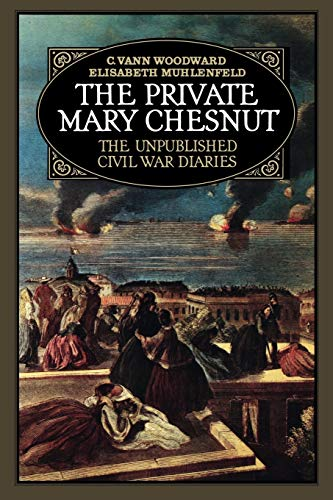 9780195035131: The Private Mary Chesnut: The Unpublished Civil War Diaries (A Galaxy Book)
