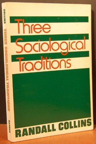 9780195035193: Three Sociological Traditions