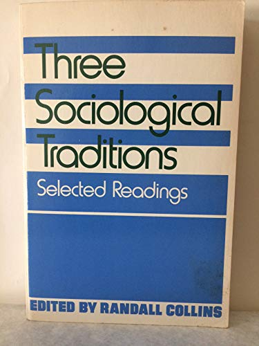 9780195035216: Three Sociological Traditions: Selected Readings
