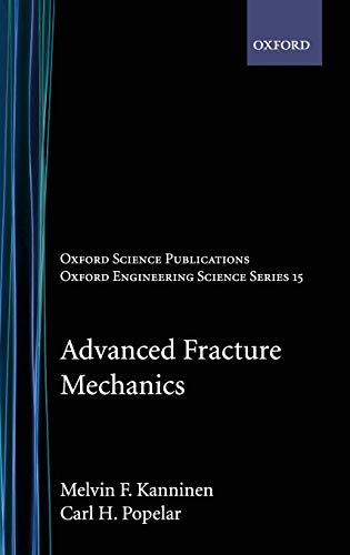 9780195035322: Advanced Fracture Mechanics (Oxford Engineering Science Series)