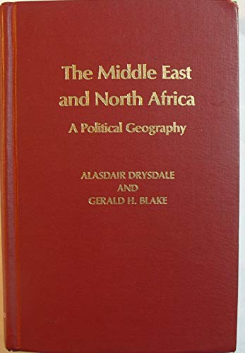 The Middle East and North Africa: A: Drysdale, Alasdair; Blake,
