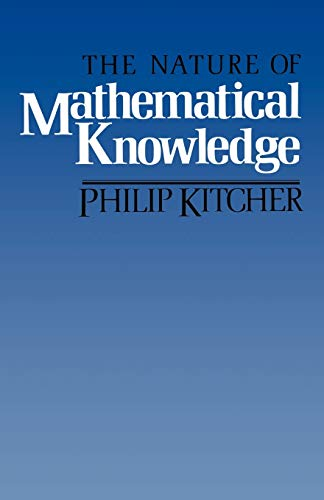 9780195035414: The Nature of Mathematical Knowledge