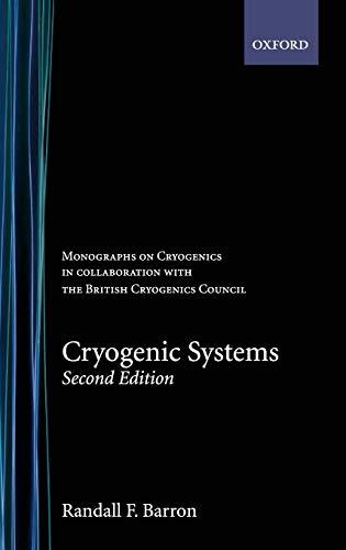 9780195035674: Cryogenic Systems (Monographs on Cryogenics)