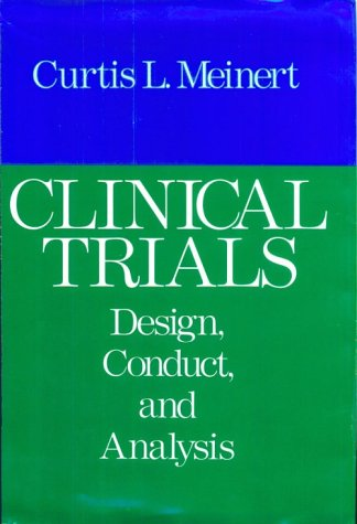 9780195035681: Clinical Trials: Design, Conduct, and Analysis (Monographs in Epidemiology and Biostatistics)