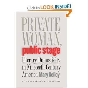 9780195035810: Private Woman, Public Stage: Literary Domesticity in Nineteenth-Century America (Galaxy Books)