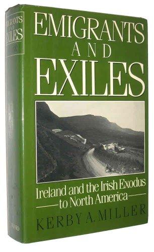 9780195035940: Emigrants and Exiles: Ireland and the Irish Exodus to North America
