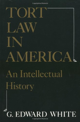 9780195035995: Tort Law in America: An Intellectual History