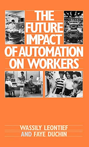 9780195036237: The Future Impact of Automation on Workers