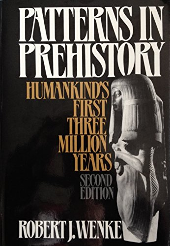 9780195036244: Patterns in Prehistory: Humankind's First Three Million Years