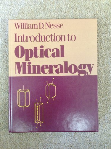Introduction to Optical Mineralogy: Nesse, William D.