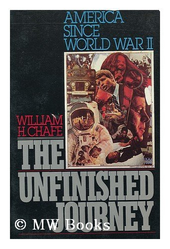 9780195036404: The Unfinished Journey: America Since World War II