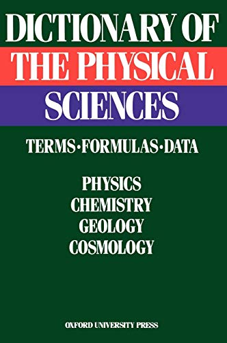 9780195036510: Dictionary of the Physical Sciences: Terms, Formulas, Data