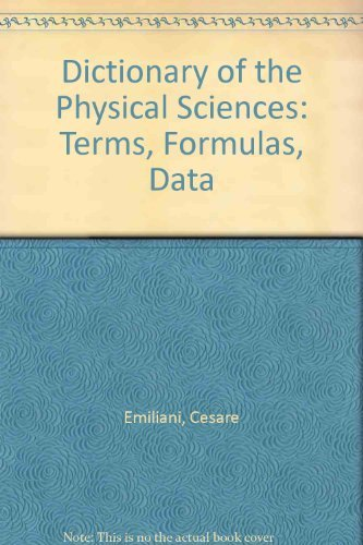 9780195036527: Dictionary of the Physical Sciences: Terms, Formulas, Data
